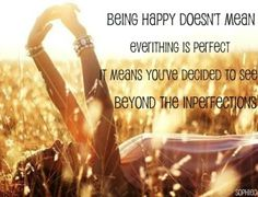 word of wisdom, remember this, boas, happy days, dramas, being happy, happiness, quot, true stories