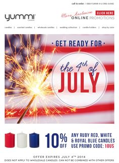 Get Ready For The 4th Of July! Get 10% Off All Red, White and Royal Blue Candles Use Promo Code 10US At Checkout