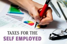 Taxes for the Self-Employed - What you should know. #taxes #selfemployed