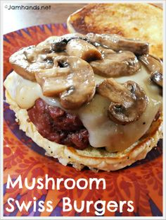 Mushroom Swiss Burgers at Jam Hands