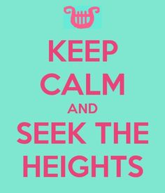 seek the heights