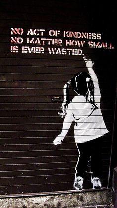 graffiti, random acts, street art, inspir, word, kindness matters, quot, wast, streetart