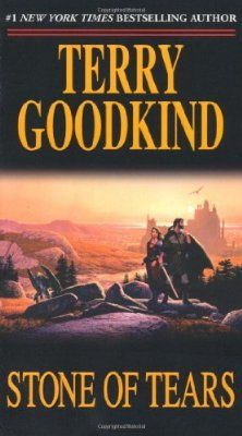 The Sword of Truth, Book Two: Stone of Tears by Terry Goodkind