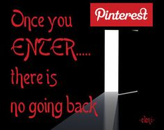 Once you ENTER...... there is no going back - created by eleni