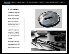 Ford Hallam holds a unique position in the world of fine art metalwork. He is the only non-native artist to have been adopted into Japan's ancient decorative metalworking tradition. Having dedicated himself to the mastery of its techniques and materials he is widely acknowledged as the leading Western authority on the technical aspects of this work.  http://www.fordhallam.com/