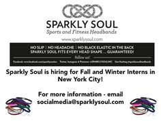 Calling all college students! @sparklysoulinc is looking for Fall and Winter Interns in #NYC! For more information on our internship program, email us at socialmedia@sparklysoul.com#sparklysoulheadbands #intern #internship #collegecredits #fashion #fitness #sparkle