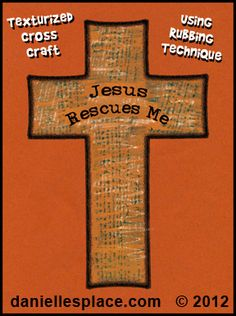Jesus Rescues Me Textured Cross Bible Craft for Sunday School Lesson on www.daniellesplace.com