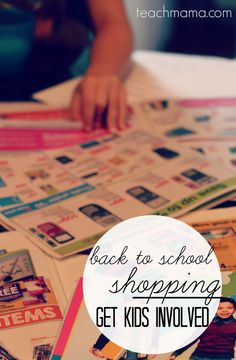 back to school shopping  get kids involved  teachmama.com  --> NOW's the time!