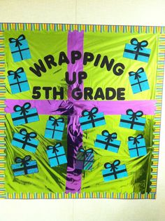 Best Bulletin Board Ideas: End of Year Bulletin Board