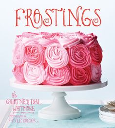 I can't tell you how excited I am for this!!! If you love Frosting, you NEED this book! Obviously!