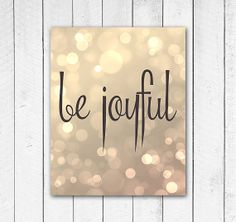 Be Joyful Print, Gold Bokeh Christmas Print, Holiday Print, Glitter, Sparkle, Instant Download