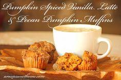 A Rosie Sweet Home: Pecan Pumpkin Muffins & Pumpkin Spiced Vanilla Latte