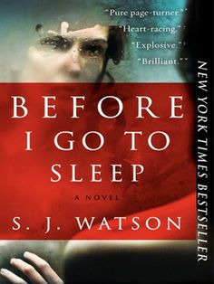 S. J. Watson makes his powerful debutwith this compelling, fast-paced psychological thriller, reminiscent of Shutter Island and Memento, in which an amnesiac who,following a mysterious accident, cannot remember her past or form new memories, desperately tries to uncover the truth about who she is--and who she can trust.  Starring Nicole Kidman and Colin Firth. book lists, book 2013, book worth, mystery books, favorit book, book clubs, memories, book club books, book reviews