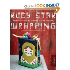 Ruby Star Wrapping: Creating Packaging to Reuse, Regive, and Relove