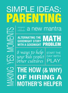 Modern Parents Messy Kids: Parenting: Simple Ideas