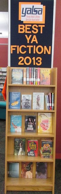 Best Young Adult Fiction 2013 - Teen Display - W.O. Haggard, Jr. Library
