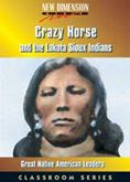 Crazy Horse & the Lakota Sioux Indians  DVD  edited by Julie Johnson   #DOEbibliography