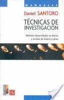 Técnicas de investigación. Autor: Daniel Santoro. Año: 2004 http://books.google.com.pe/books?id=a5k08uQE9t4C&printsec=frontcover&dq=santoro&hl=es&sa=X&ei=YRpJT7WPB8jOgAeF-6DbDQ&ved=0CD4Q6AEwAw#v=onepage&q=santoro&f=false