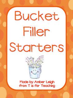 Bucket Filler Starters