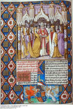 The Marriage of Henry V and Catherine de Valois, 2nd June 1420 - Chroniques de France ou de Saint Denis 1487