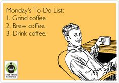 This is our To-Do list so far… is #coffee on yours? Happy Monday #FairTrade -rs! http://befair.org/ #BeFair