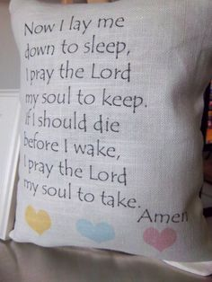Prayer pillow handmade baby nursery child by SweetMeadowDesigns, $20.00 My baby will definitely have a pillow with this prayer!