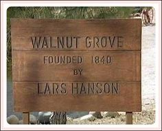 Walnut Grove founded 1840 by Lars Hanson.