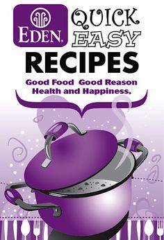 FREE Eden Foods e-Cookbook: 75 Quick Easy Recipes