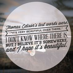 """""""Looking for Alaska"""" - One of my favorite books. I'm looking for a """"great perhaps"""""""