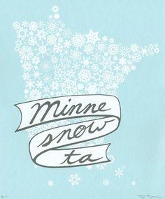 Minne-snow-ta Print