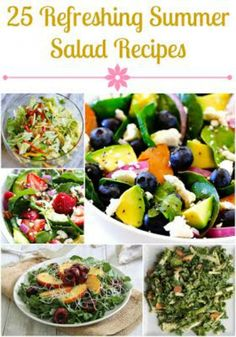 25 refreshing #summer salad #recipes