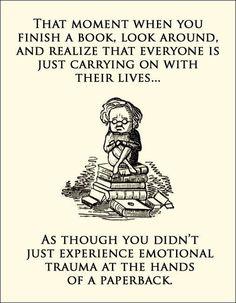 That moment when yo finish a book...