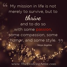 """My mission in life"
