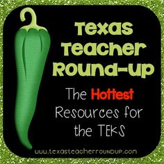 Texas Teacher Round-up {resources and ideas for the TEKS}