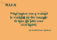 Texas Farmers Daughter: Quote from The Southern Belle's Handbook