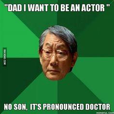 Asian dad...