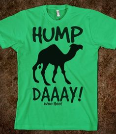 Get your hump day shirt