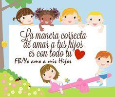 https://www.facebook.com/amamoshijos #amo a mis #hijos