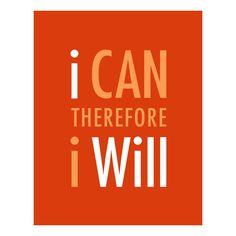 I can. I will.#Repin By:Pinterest++ for iPad#