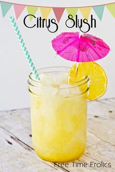 Citrus Slush Drink- this looks perfect for summer!