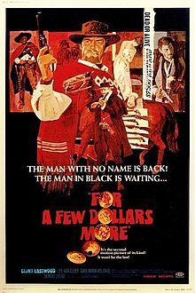 For a Few Dollars More - Wikipedia, the free encyclopedia