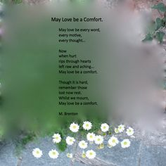 A poem for the bereaved and grieving.