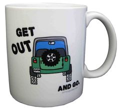 "All Things Jeep - All Things Jeep ""Get out and Go"" Coffee Mug"