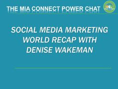 The Mia Connect Power Chat - LIVE from Social Media Marketing World 2014... #smmw14 #socialmedia #hoa