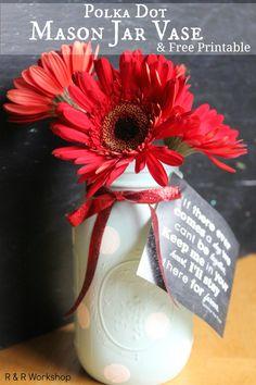 Mason Jar Flower Vase  Printable | R  R Workshop #masonjars #birthdaygiftidea #diy