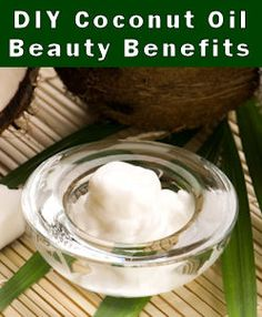 Coconut Oil, it'sa good thing :)