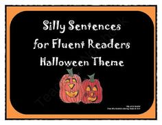 Halloween - Silly Sentences for Fluent Readers from Mrs. Naufal's Nook on TeachersNotebook.com -  (20 pages)  - Learning to build and simplify silly sentences with a Halloween theme for Grades 3 to 6.