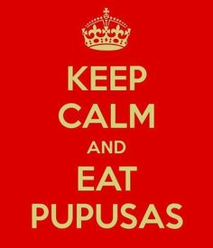 Pupusas~A pupusa  pronunced: [puˈpusa, is a traditional Salvadoran dish made of a thick, handmade corn tortilla (made using masa de maíz, a maize flour dough used in Latin American cuisine) that is usually filled with a blend of the following:cheese (queso) (usually a soft cheese called Quesillo found in all Central America) cooked pork meat ground to a paste consistency (called chicharrón, not to be confused with fried pork rind, which is also known as chicharrón in some other countries)