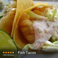"""Fish Tacos   """"These fish tacos are the Sharknado of fish tacos... fantastic,"""" -BigPete"""