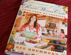 Pioneer Woman Cookbook... Yummy stuff!